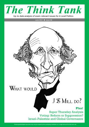 The Think Tank: A Level Politics Magazine - Issue 58
